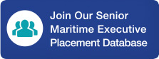 Join our senior maritime executive placement datbase